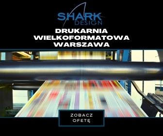 Drukarnia Shark Design Warszawa